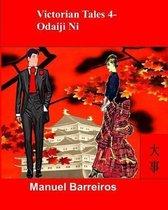 Victorian Tales 4 - Odaiji Ni.