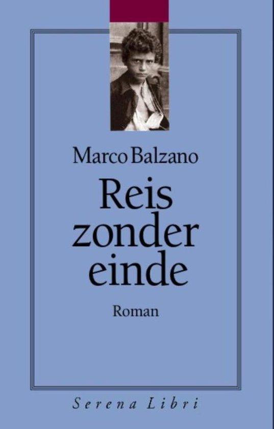 Reis zonder einde - Marco Balzano |