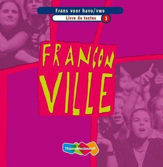 Livre de textes 3 Havo /vwo Franconville - K. de Koning pdf epub