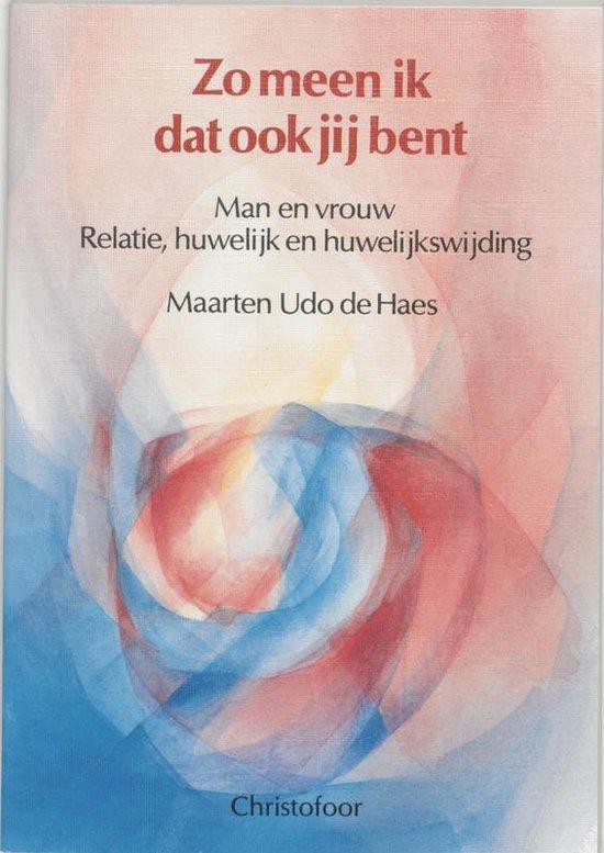 Zo meen ik dat ook jij bent - Maarten Udo de Haes | Readingchampions.org.uk