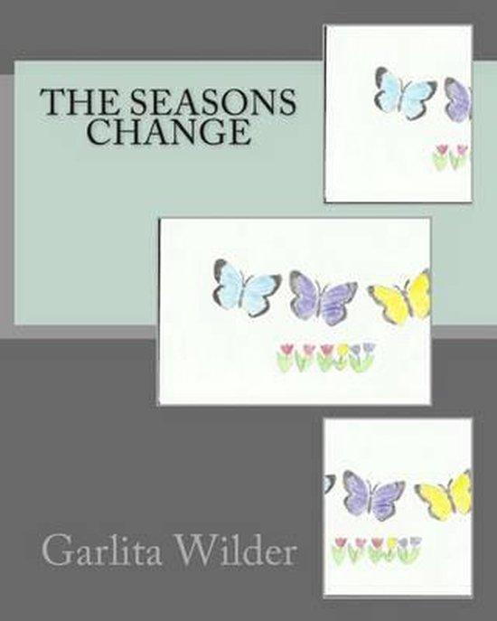 The Seasons Change