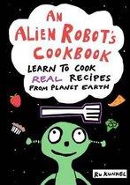 An Alien Robot's Cookbook