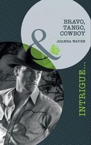 Bravo, Tango, Cowboy (Mills & Boon Intrigue) (Special Ops Texas - Book 3)