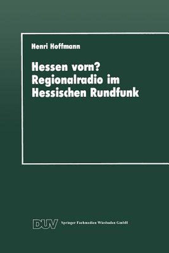 Hessen Vorn? Regionalradio Im Hessischen Rundfunk