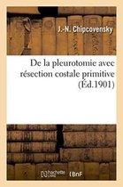 de la Pleurotomie Avec Resection Costale Primitive
