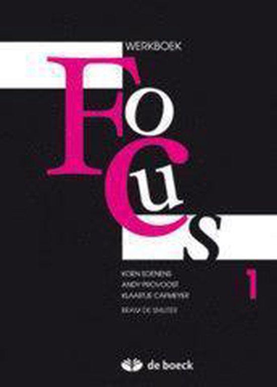 Focus 1 - werkboek 2e editie - Koen Soenens   Fthsonline.com