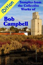 iDition: Samples from the Collective Works of Bob Campbell