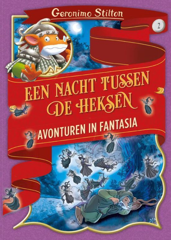 Avonturen in Fantasia 2 - Een nacht tussen de heksen - Geronimo Stilton  