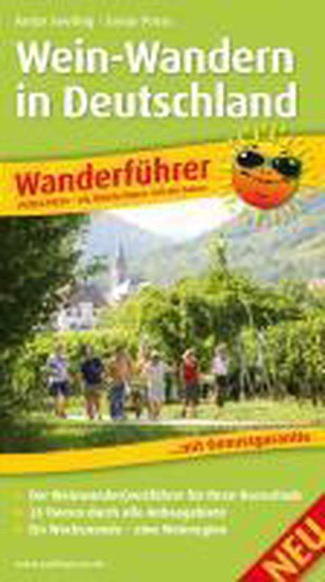 Wanderführer Wein-Wandern in Deutschland