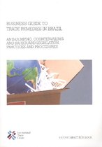 Business Guide to Trade Remedies in Brazil