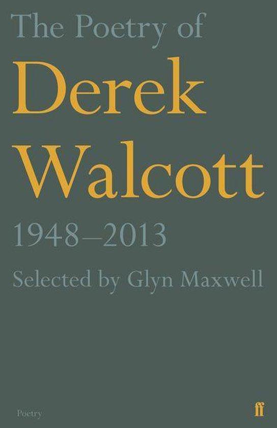 Boek cover The Poetry of Derek Walcott 1948–2013 van Derek Walcott Estate (Onbekend)