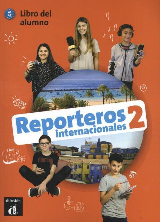 Reporteros Internacionales 2, libro del alumno