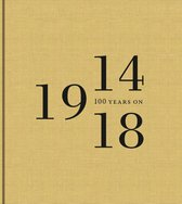 1914-1918 100 years on