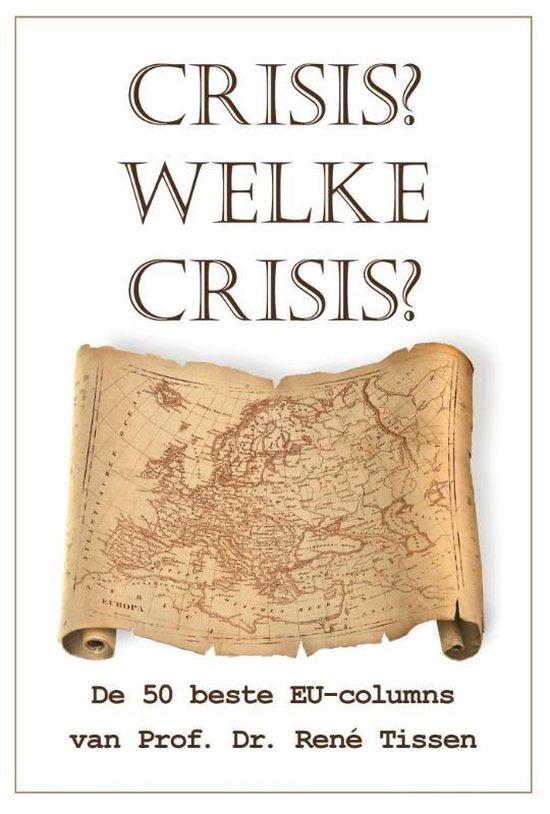 Crisis? Welke crisis?