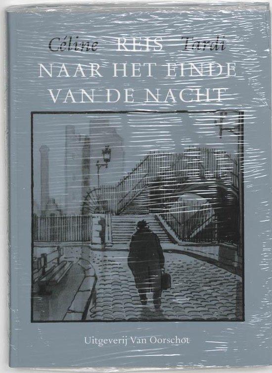 Reis Naar Het Einde Van De Nacht - Louis-Ferdinand Céline  