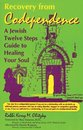 Boek cover Recovery from Codependence: A Jewish Twelve Steps Guide to Healing Your Soul van Rabbi Kerry M. Olitzky