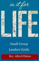 In It for Life Leaders Guide