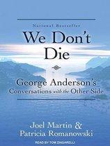 We Don't Die
