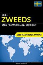 Leer Zweeds: Snel / Gemakkelijk / Efficiënt: 2000 Belangrijkste Woorden