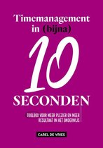 Timemanagement in (bijna) 10 seconden