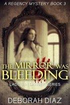 The Mirror Was Bleeding