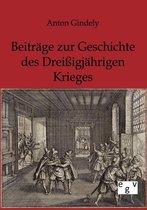 Beitrage zur Geschichte des Dreissigjahrigen Krieges