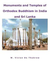 Monuments and Temples of Orthodox Buddhism in India and Sri Lanka