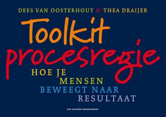 Toolkit procesregie - Dees van Oosterhout   Fthsonline.com