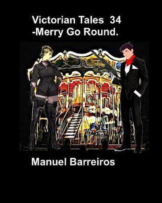 Victorian Tales 34 - Merry Go Round.