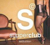 Supperclub Seduction (Deluxe D