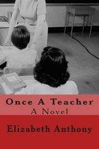 Once a Teacher