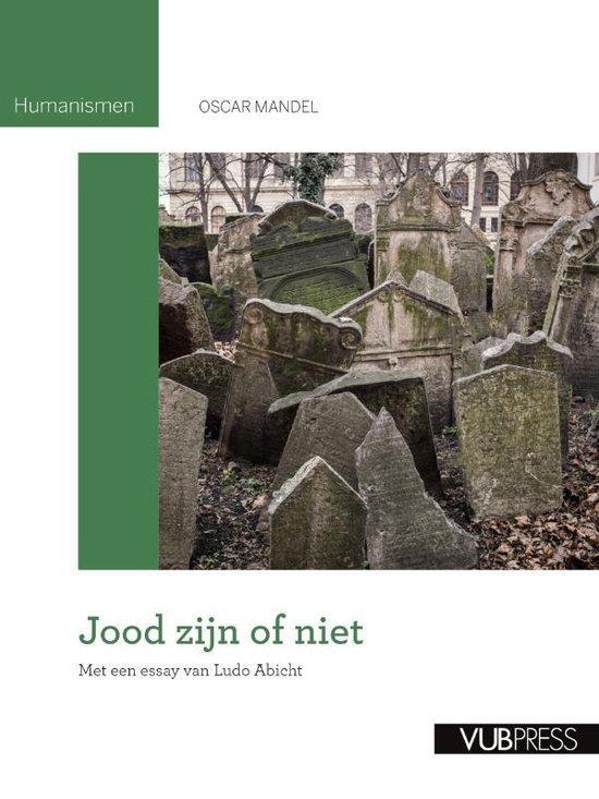 Humanismen 0 - Jood zijn of niet - Oscar Mandel | Fthsonline.com