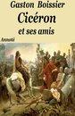 Cicéron et ses amis