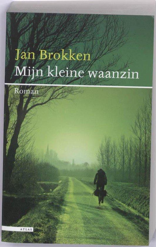 Mijn Kleine Waanzin - Jan Brokken  