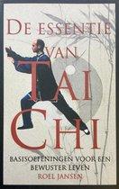 Boek cover De Essentie Van Tai Chi van Roel Jansen (Onbekend)