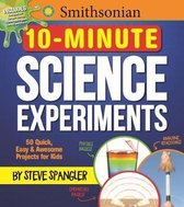 Smithsonian 10-Minute Science Experiments