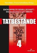 Entkoppelte Gesellschaft - Ostdeutschland Seit 1989/90: Band 4