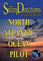 Sailing Directions Atlantic Ocean