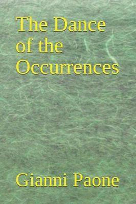 The Dance of the Occurrences