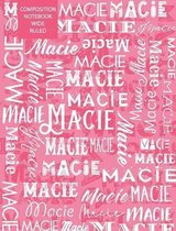 Macie Composition Notebook Wide Ruled