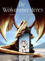 De kronieken van Ulriach de Waanzinnige 5 - De Wolvenmeesteres