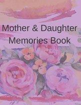 Mother & Daughter Memories Book Journal