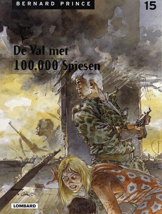 Bernard prince 15. de val met de 100.000 spiesen - Huppen, Hermann pdf epub