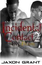 Incidental Contact 2