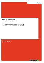 The World-System in 2025