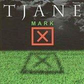 Tjane - Mark
