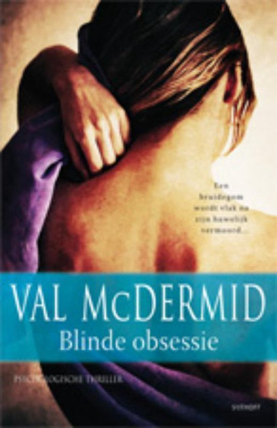 Blinde Obsessie - Val McDermid  