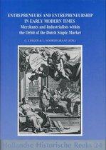 Entrepreneurs and entrepreneurship in early modern times
