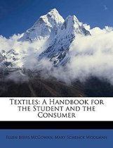 Textiles: A Handbook For The Student And