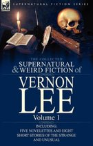 The Collected Supernatural and Weird Fiction of Vernon Lee